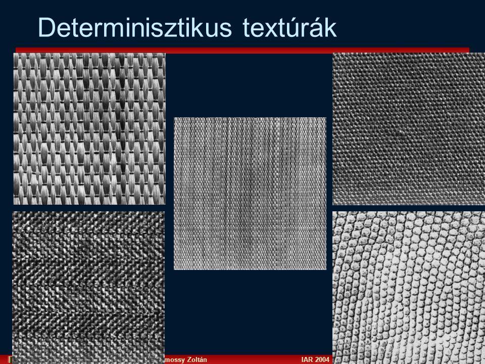 Vámossy Zoltán IAR 2004 5 Determinisztikus textúrák