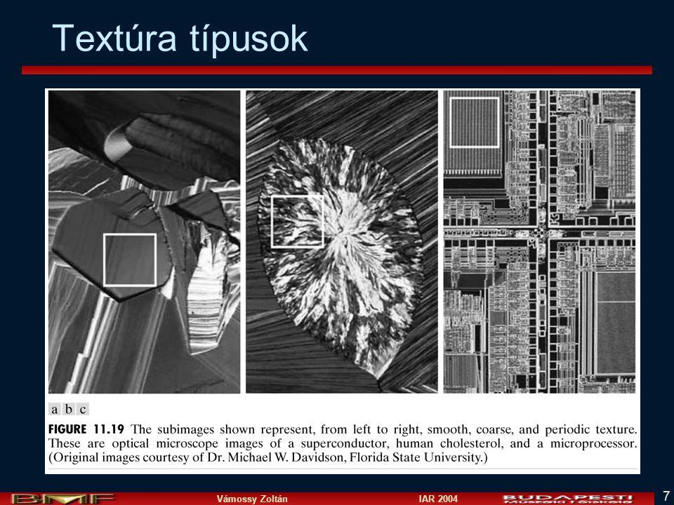 Vámossy Zoltán IAR 2004 7 Textúra típusok
