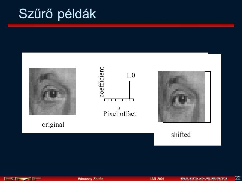 Vámossy Zoltán IAR 2004 22 Szűrő példák