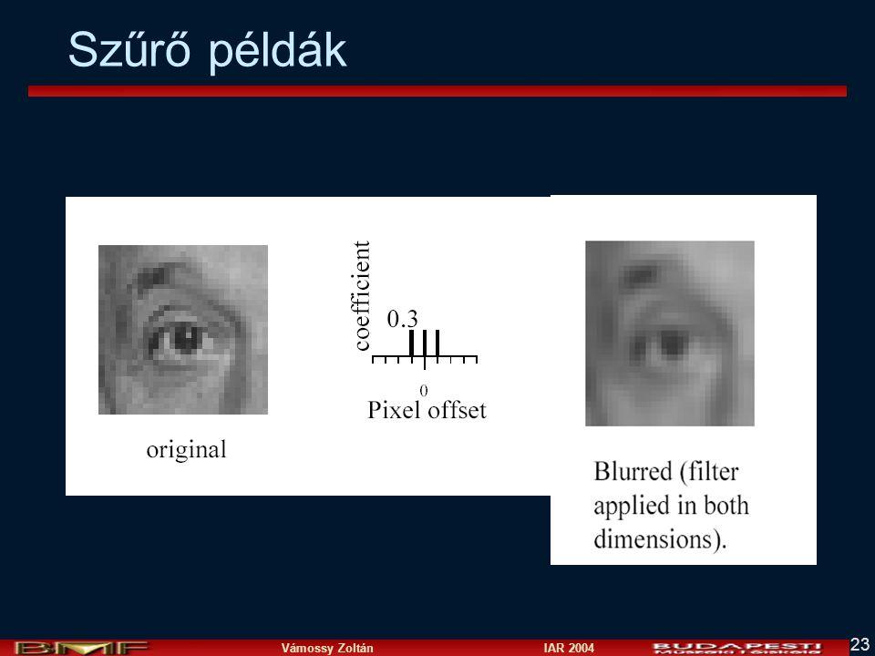 Vámossy Zoltán IAR 2004 23 Szűrő példák
