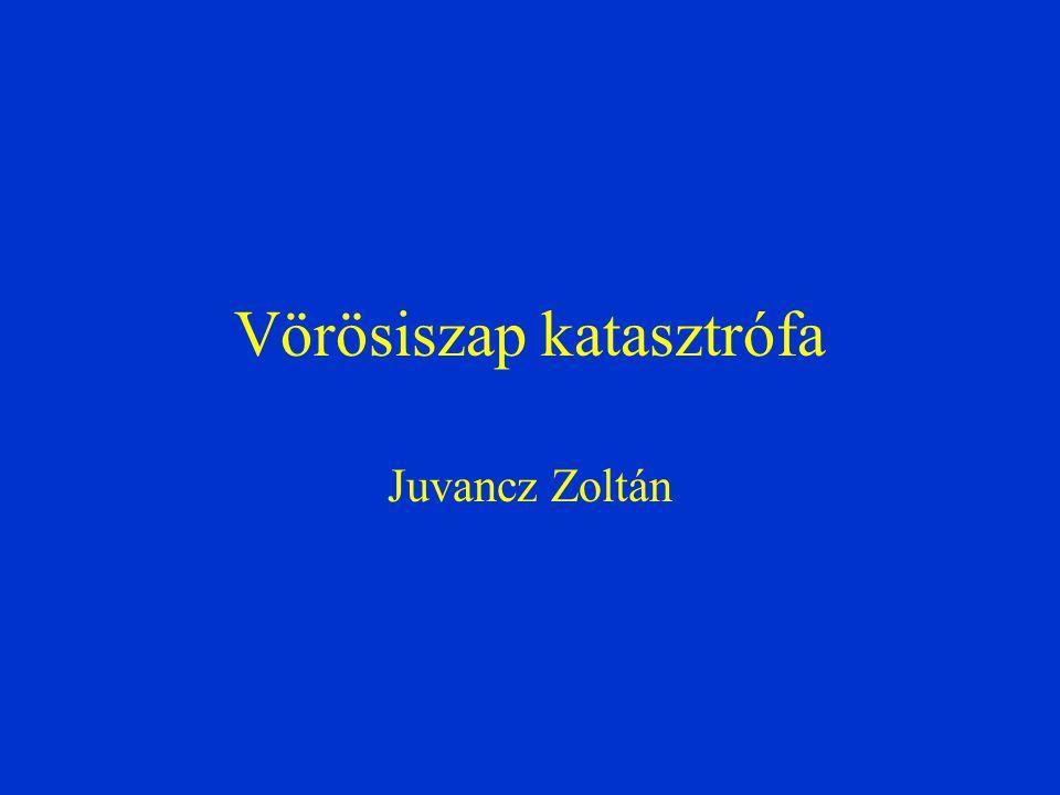 Vörösiszap katasztrófa Juvancz Zoltán