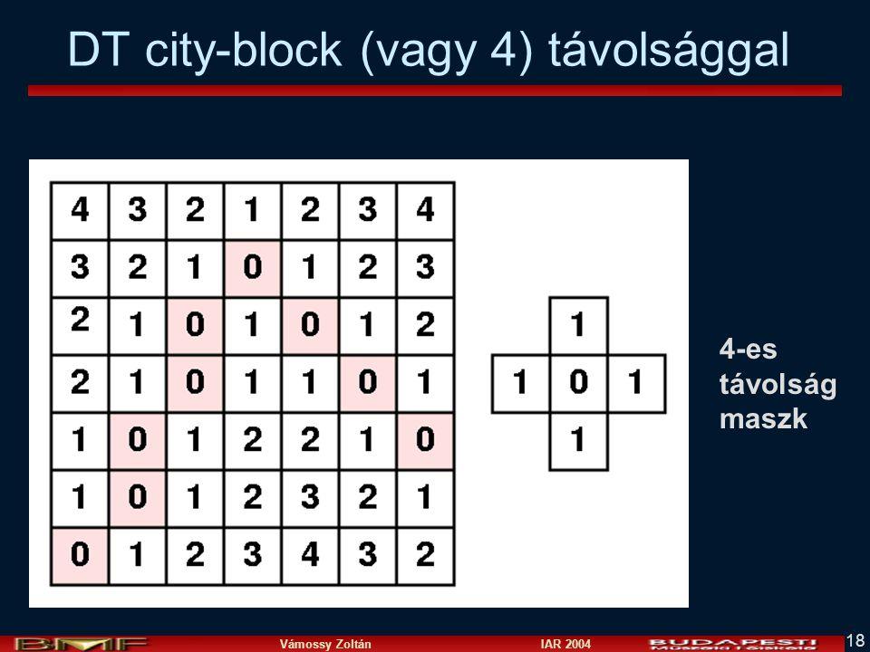 Vámossy Zoltán IAR 2004 18 DT city-block (vagy 4) távolsággal 4-es távolság maszk