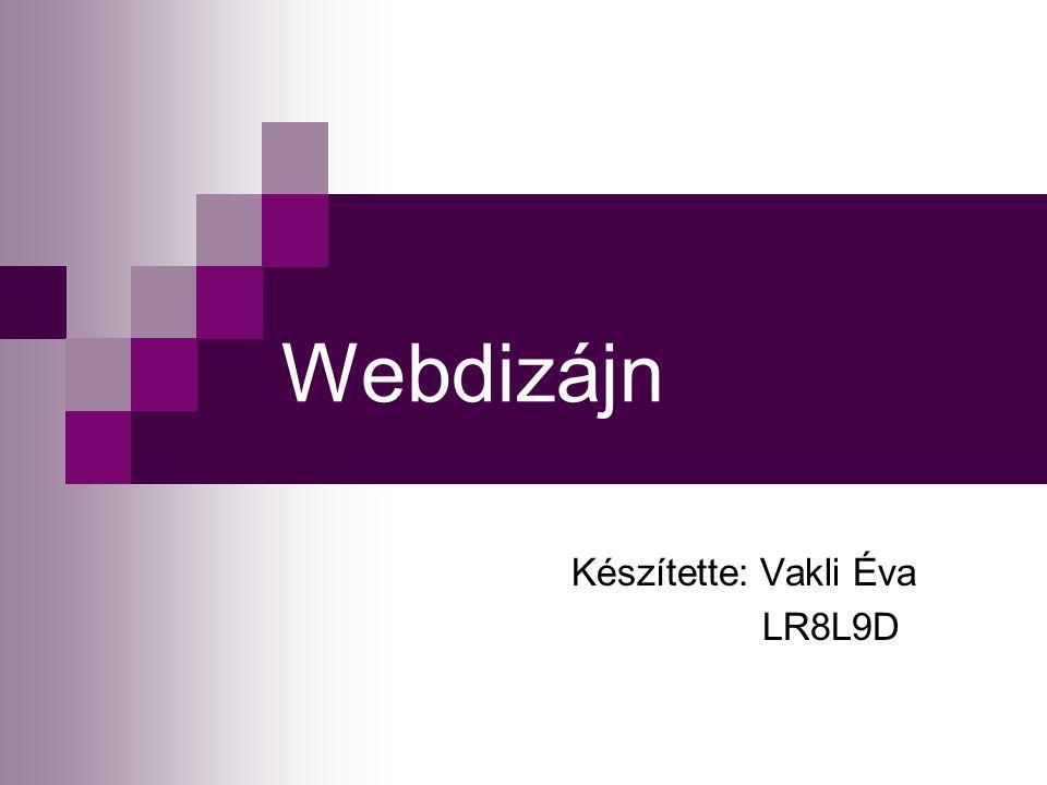 Webdizájn A webdizájn grafikai prezentáció és tervezés az interneten megjelenő web site- vagy honlap, illetve más applikációk, objektumok formájában.