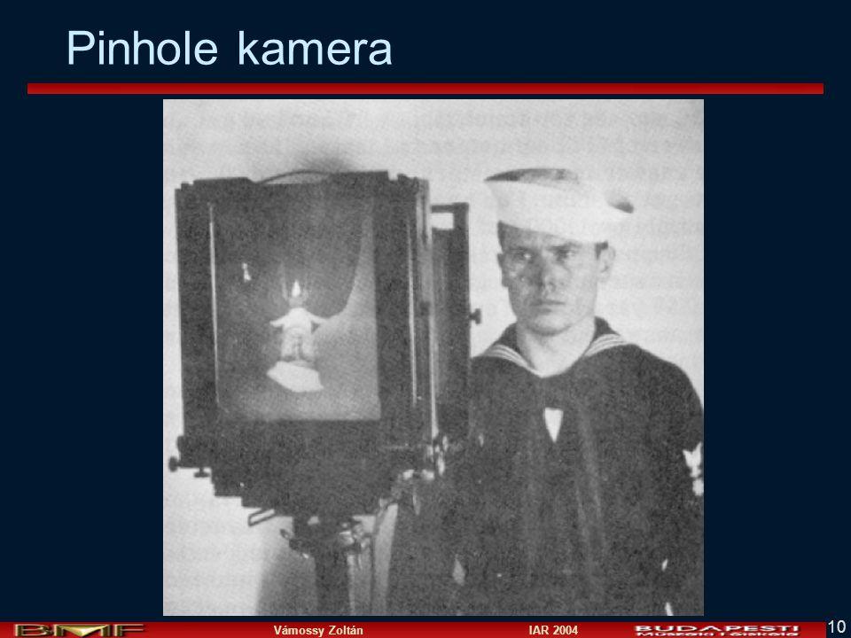 Vámossy Zoltán IAR 2004 10 Pinhole kamera
