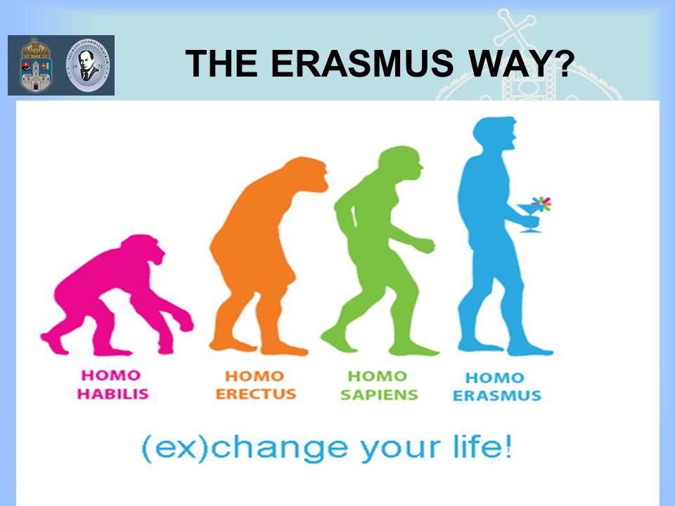 7/20/2014 ERASMUS - szabo.zsolt@nik.uni-obuda.hu 16/31 THE ERASMUS WAY?