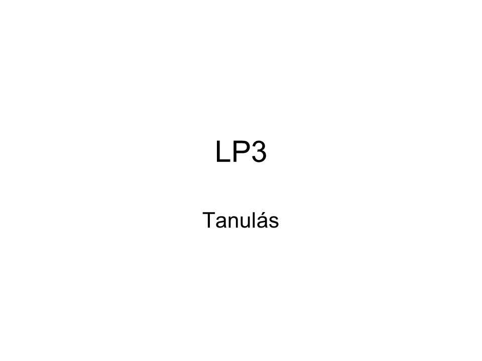 LP3 Tanulás