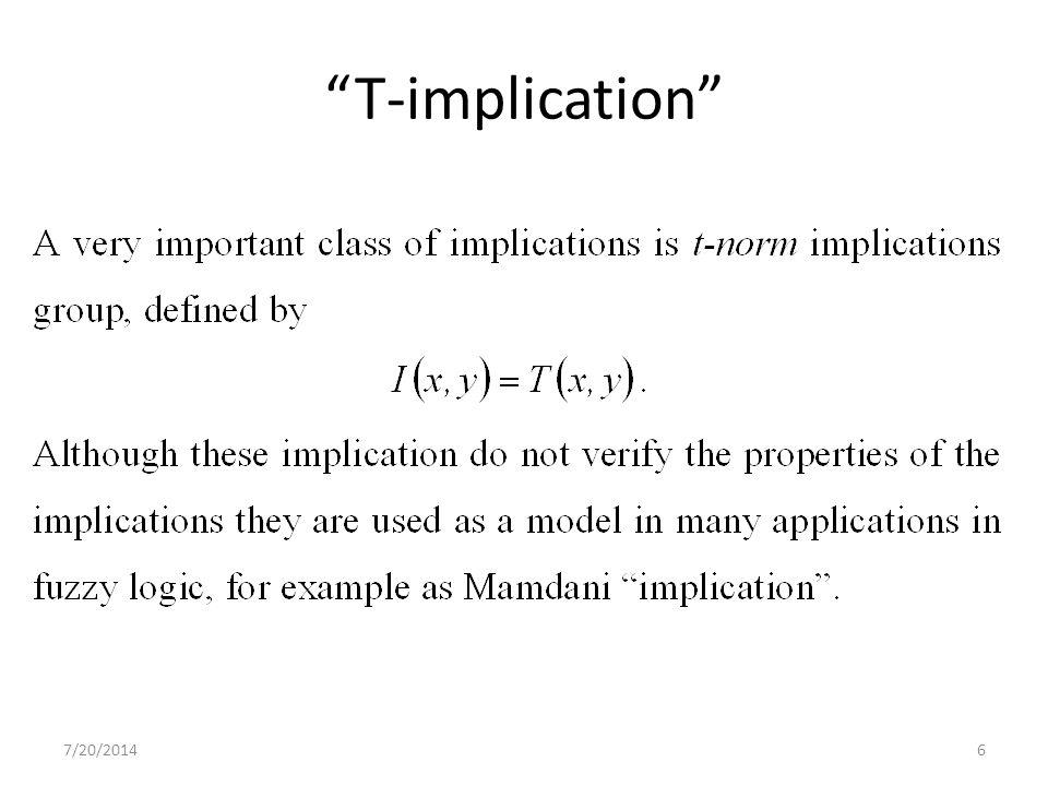 7/20/20146 T-implication