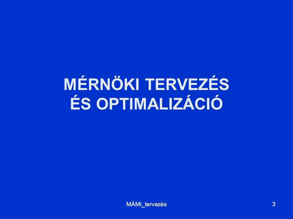 MÉRNÖKI TERVEZÉS ÉS OPTIMALIZÁCIÓ MÁMI_tervezés3