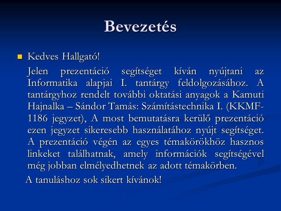 Bevezetés az adatbázis- kezelésbe Kamuti Hajnalka-Sándor Tamás Számítástechnika I.