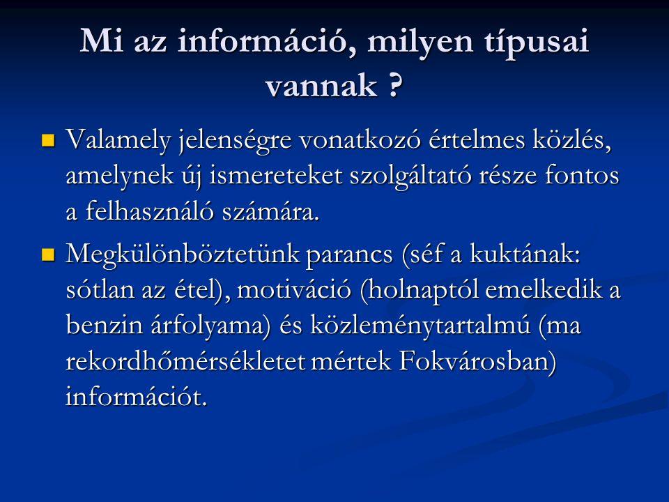 Mi az információ, milyen típusai vannak .