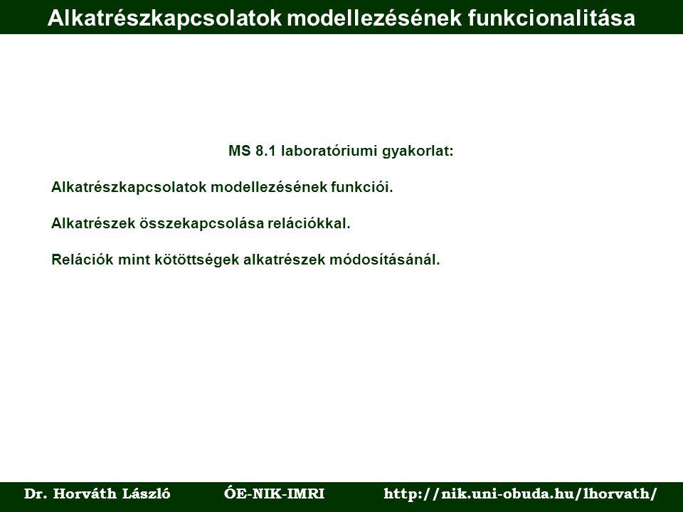 Alkatrészkapcsolatok modellezésének funkcionalitása Dr.