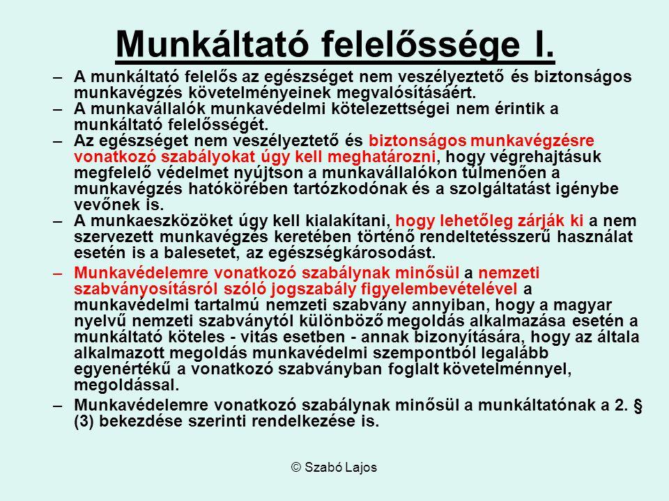 © Szabó Lajos Munkáltató felelőssége I.