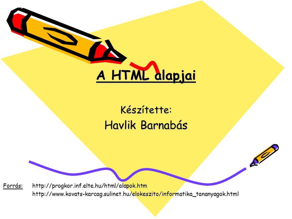 HTML A HTML (angolul: HyperText Markup Language=hiperszöveges jelölőnyelv) egy leíró nyelv, melyet weboldalak készítéséhez fejlesztettek ki Szöveget, képeket, nyomógombokat, hipertextes hivatkozásokat (azaz linkeket) tartalmazhat Jegyzettömbbel, vagy karakteres szövegszerkesztővel is szerkeszthető Fájlkiterjesztése: *.htm, vagy *.html Platform független A formázási műveleteket is szövegesen írja le
