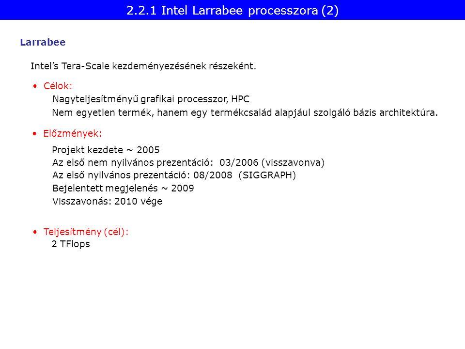 Larrabee Intel's Tera-Scale kezdeményezésének részeként.