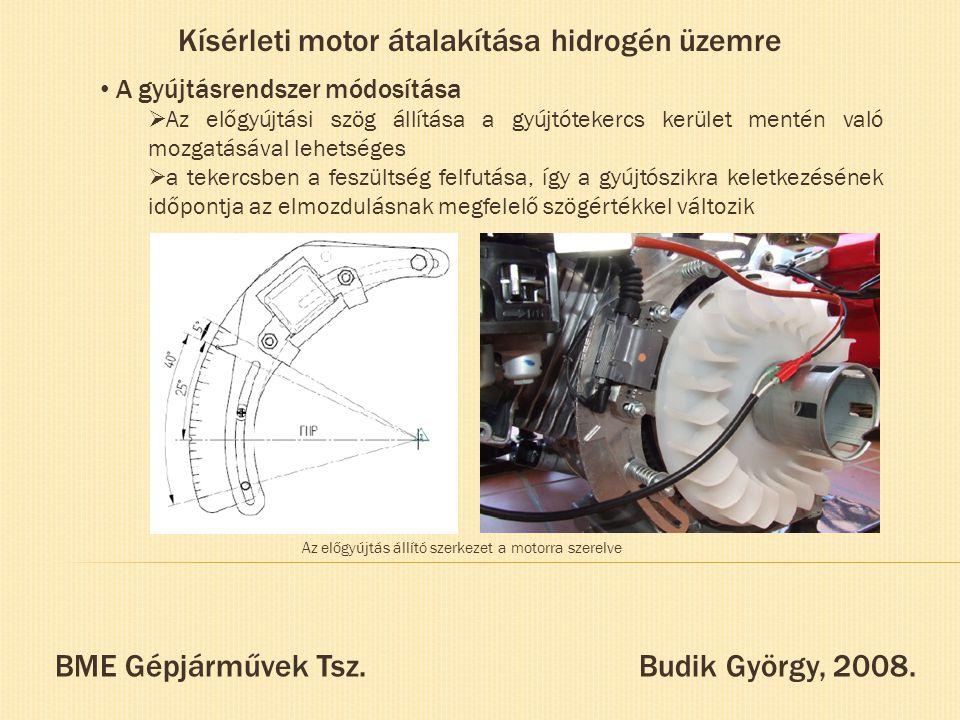 Kísérleti motor átalakítása hidrogén üzemre A gyújtásrendszer módosítása  Az előgyújtási szög állítása a gyújtótekercs kerület mentén való mozgatásáv