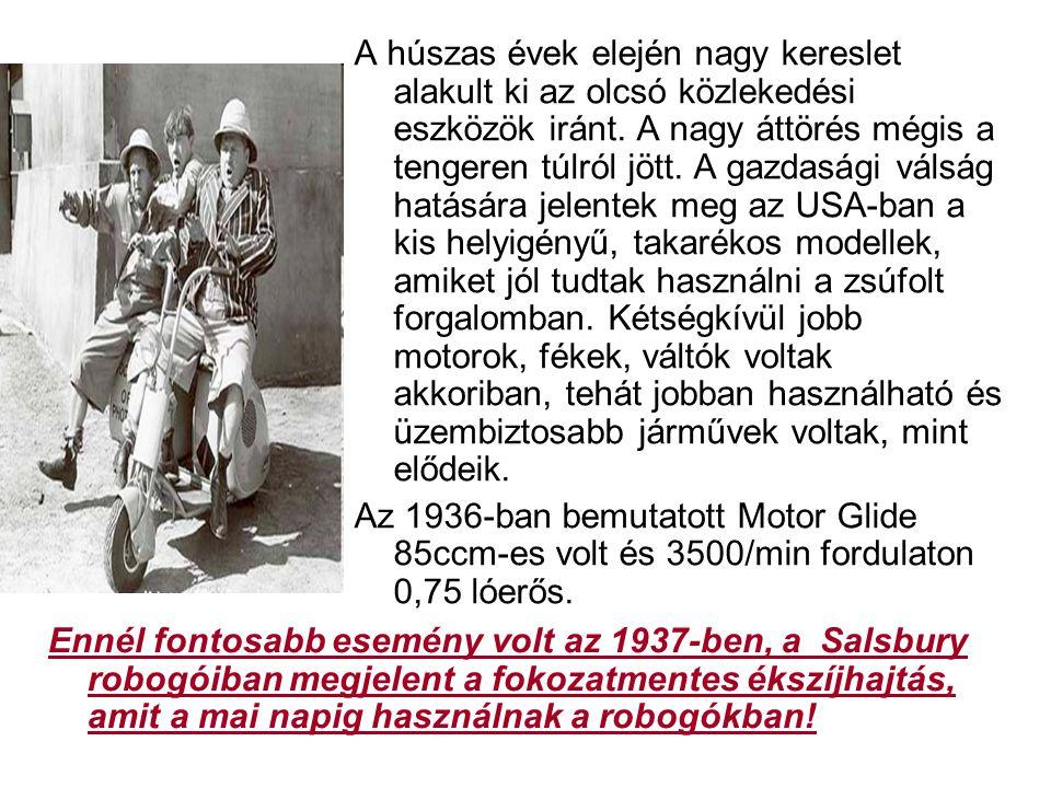 A húszas évek elején nagy kereslet alakult ki az olcsó közlekedési eszközök iránt. A nagy áttörés mégis a tengeren túlról jött. A gazdasági válság hat