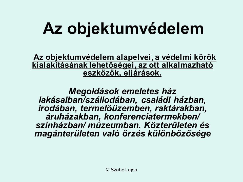 © Szabó Lajos Objektum fogalma 1.