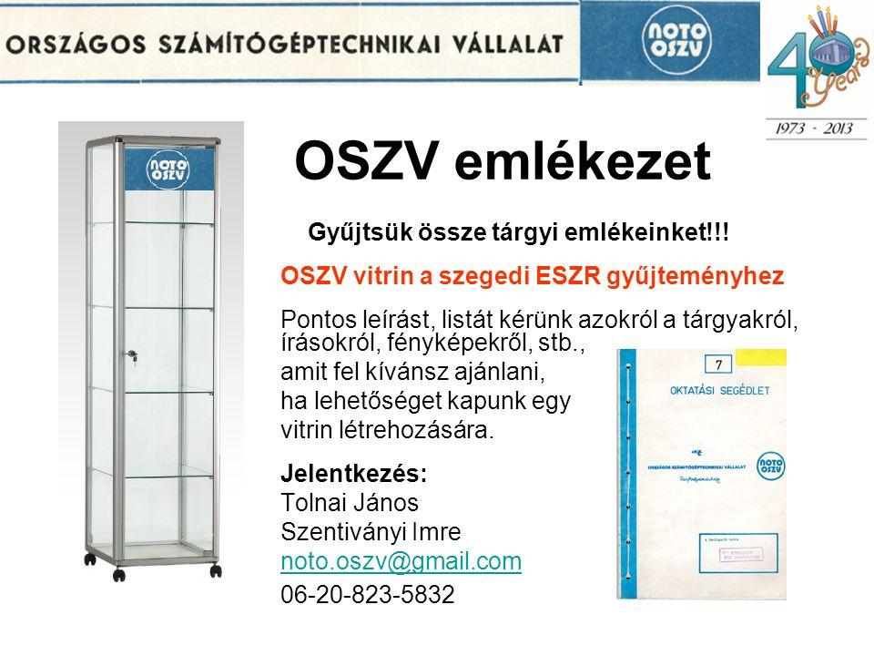 OSZV emlékezet Gyűjtsük össze tárgyi emlékeinket!!.
