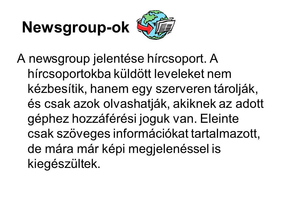 Newsgroup-ok A newsgroup jelentése hírcsoport.