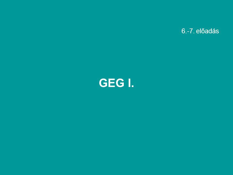 6.-7. előadás GEG I.