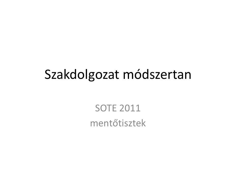 Szakdolgozat módszertan SOTE 2011 mentőtisztek