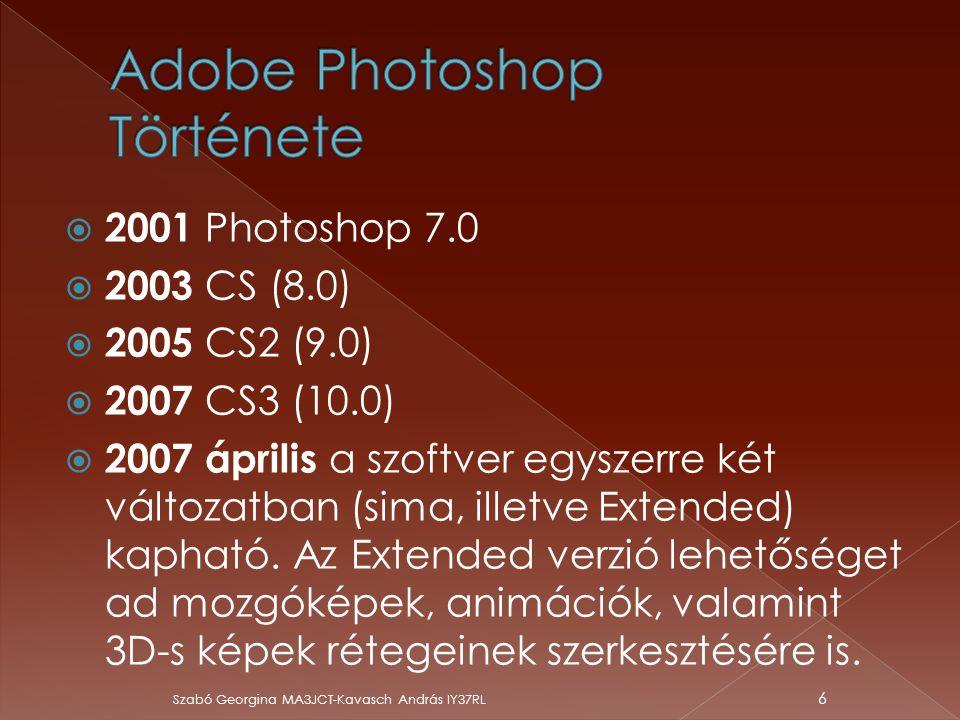  2001 Photoshop 7.0  2003 CS (8.0)  2005 CS2 (9.0)  2007 CS3 (10.0)  2007 április a szoftver egyszerre két változatban (sima, illetve Extended) k