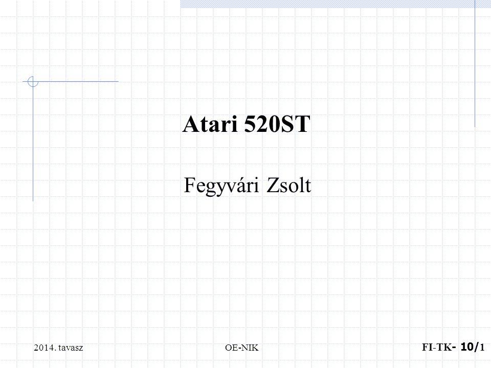 2014. tavasz FI-TK - 10/ 1 OE-NIK Atari 520ST Fegyvári Zsolt