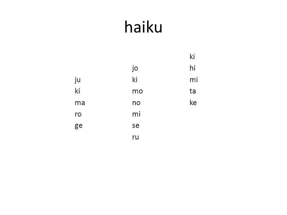 haiku ki johi jukimi kimota manoke romi gese ru