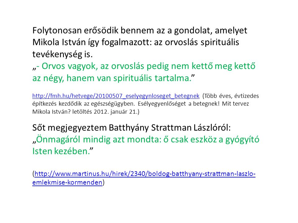 Episztemológia: gondolkodás a tudásról Tudunk gyógyítani.