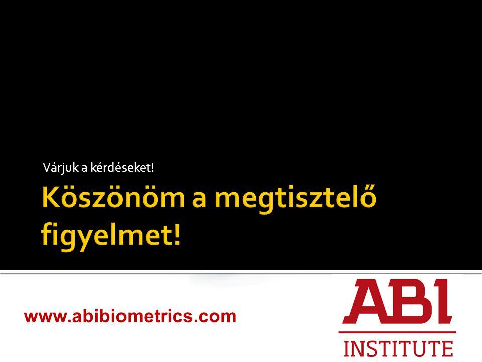Várjuk a kérdéseket! www.abibiometrics.com