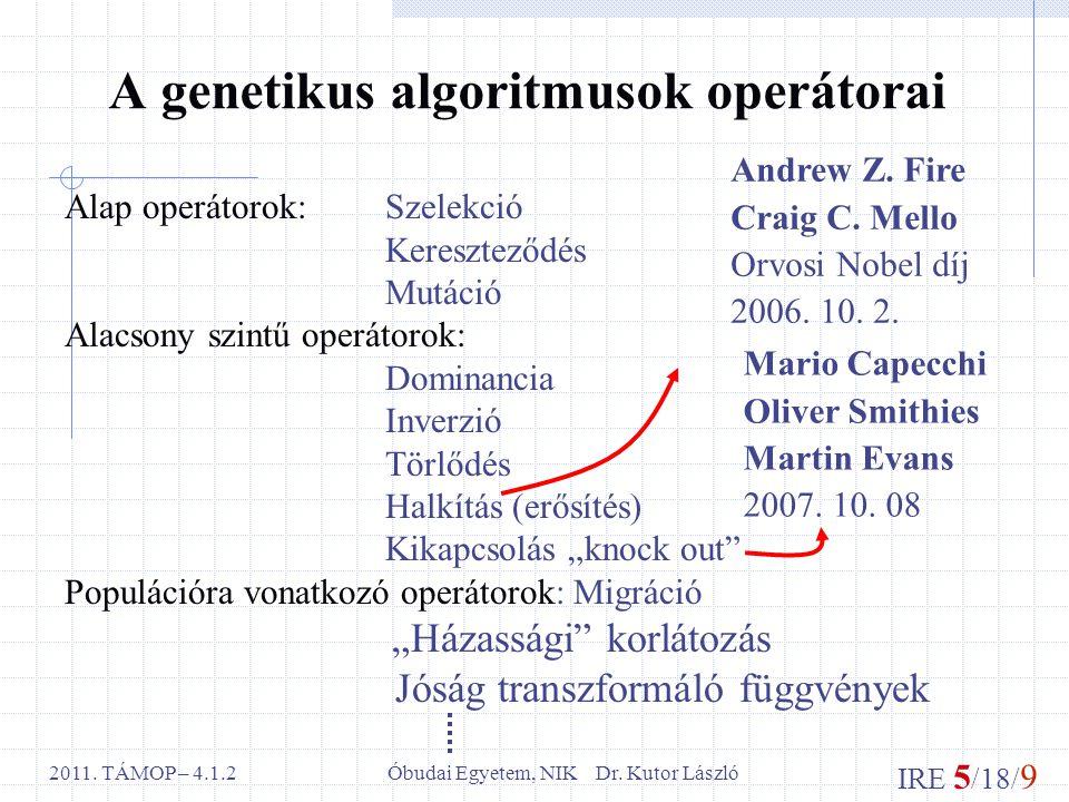 IRE 5 /18/ 9 Óbudai Egyetem, NIK Dr. Kutor László2011.