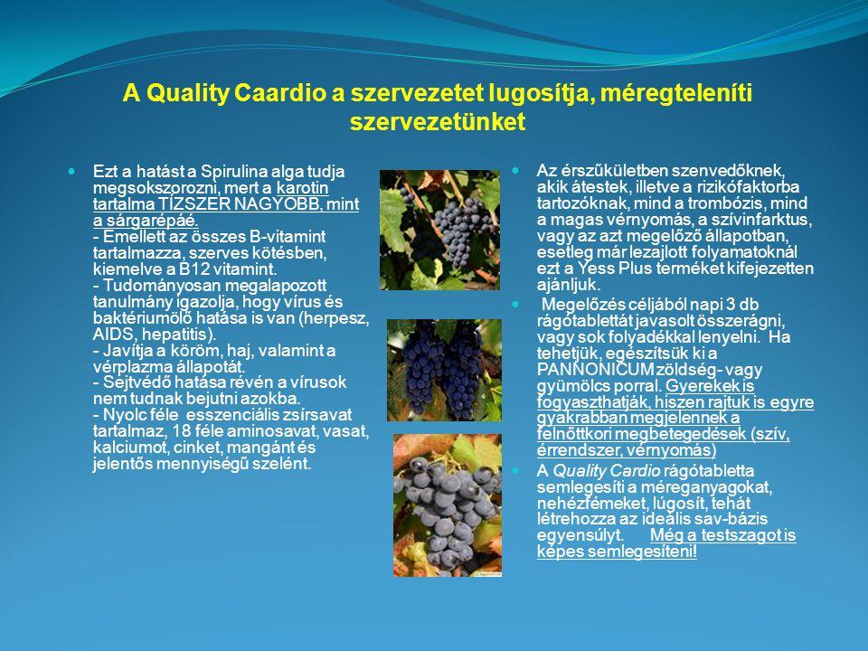 A Quality Caardio a szervezetet lugosítja, méregteleníti szervezetünket Ezt a hatást a Spirulina alga tudja megsokszorozni, mert a karotin tartalma TÍZSZER NAGYOBB, mint a sárgarépáé.