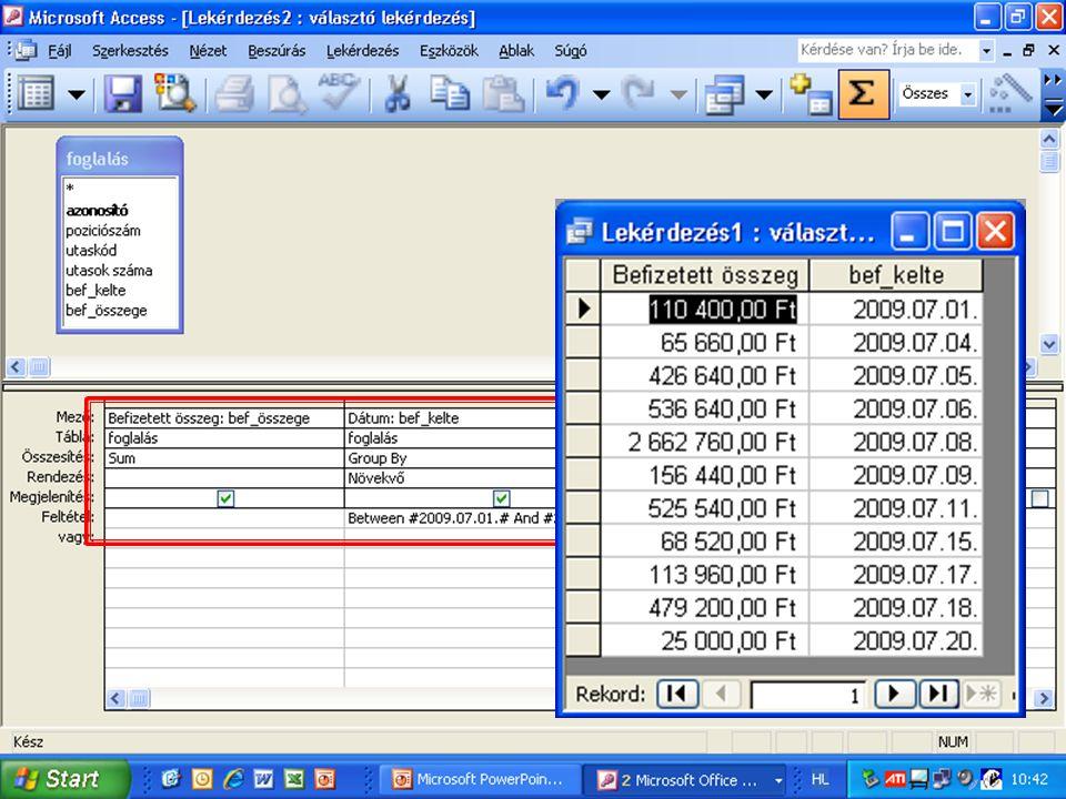 Számolás lekérdezésben Számítsuk ki, júliusban mennyi volt a befizetés? Számítsuk ki, júliusban mennyi volt a befizetés?