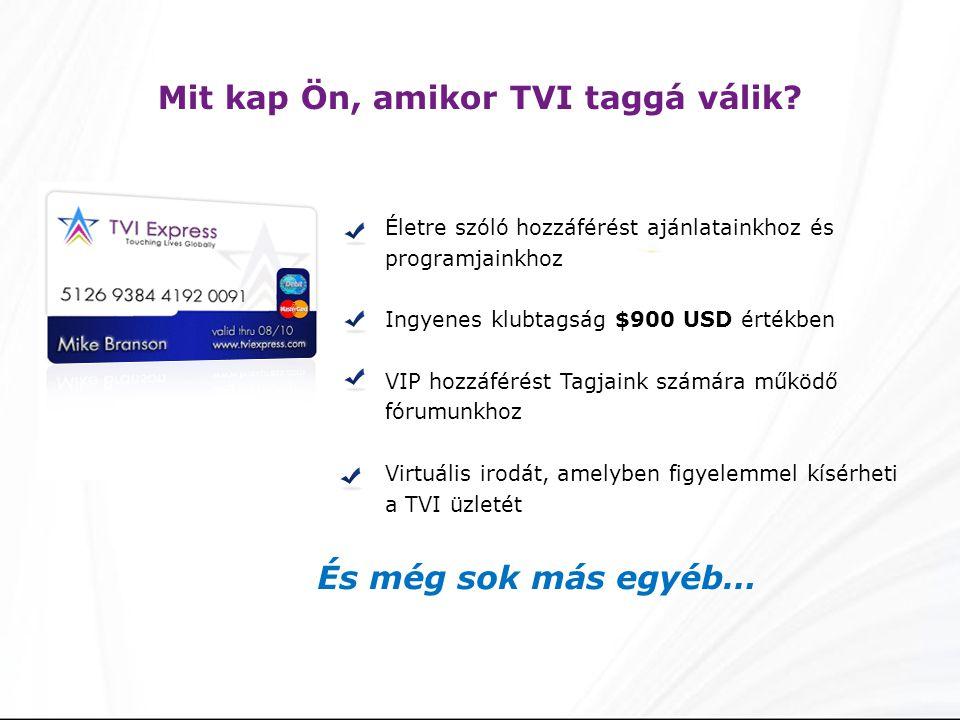 Életre szóló hozzáférést ajánlatainkhoz és programjainkhoz Ingyenes klubtagság $900 USD értékben VIP hozzáférést Tagjaink számára működő fórumunkhoz V