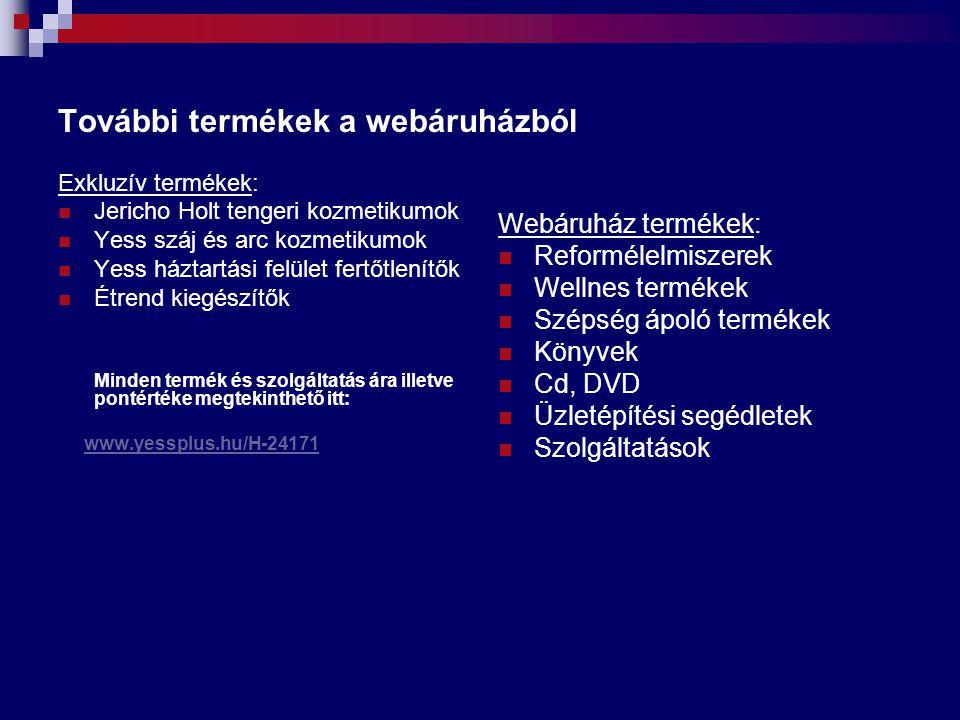 További termékek a webáruházból Exkluzív termékek: Jericho Holt tengeri kozmetikumok Yess száj és arc kozmetikumok Yess háztartási felület fertőtlenít