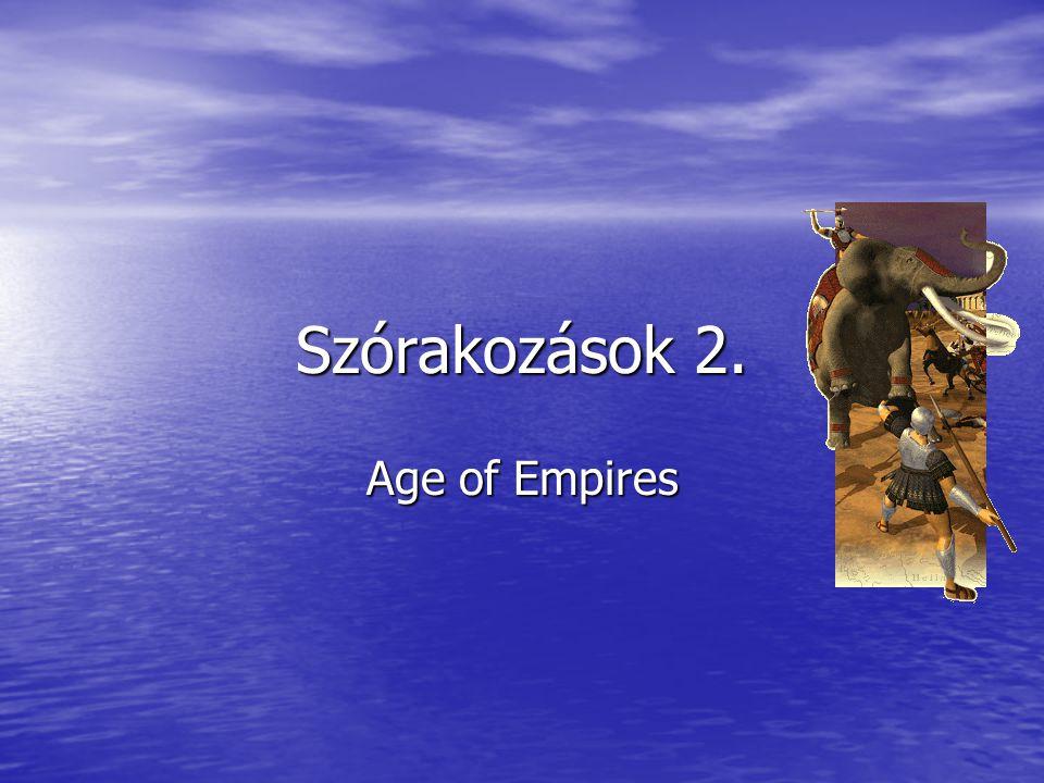 Szórakozások 2. Age of Empires