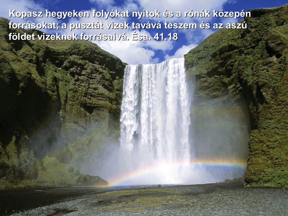 Aki vizeken építi fel az ő palotáját, a felhőket rendeli az ő szekerévé, jár a szeleknek szárnyain; Zsolt. 104.3