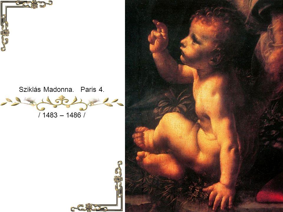 Sziklás Madonna. Paris 3. / 1483 – 1486 /