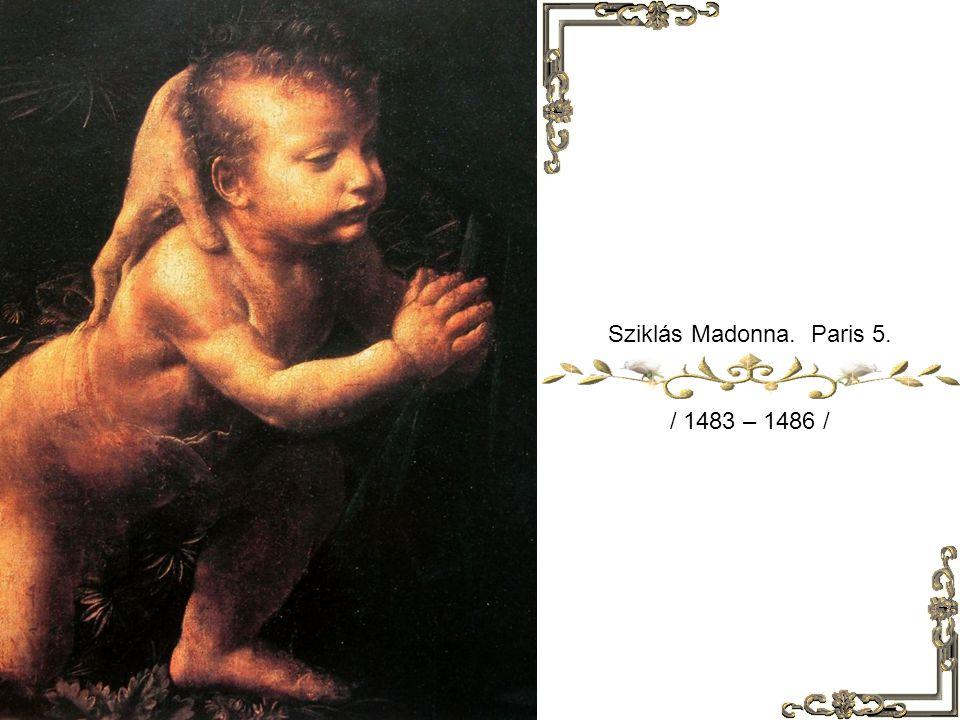 Sziklás Madonna. Paris 5. / 1483 – 1486 /