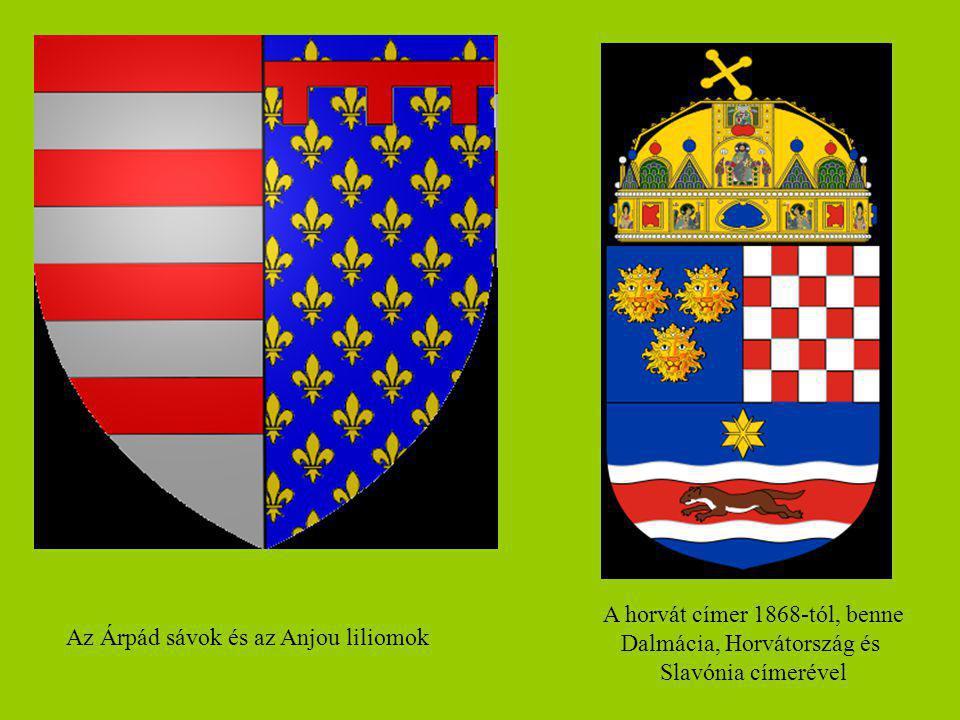 Az Árpád sávok és az Anjou liliomok A horvát címer 1868-tól, benne Dalmácia, Horvátország és Slavónia címerével