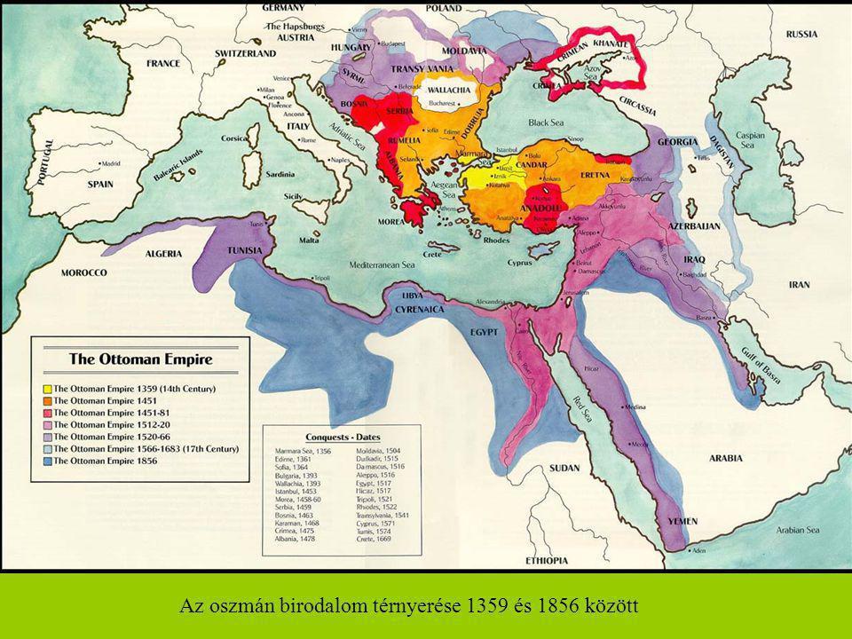 Az oszmán birodalom térnyerése 1359 és 1856 között