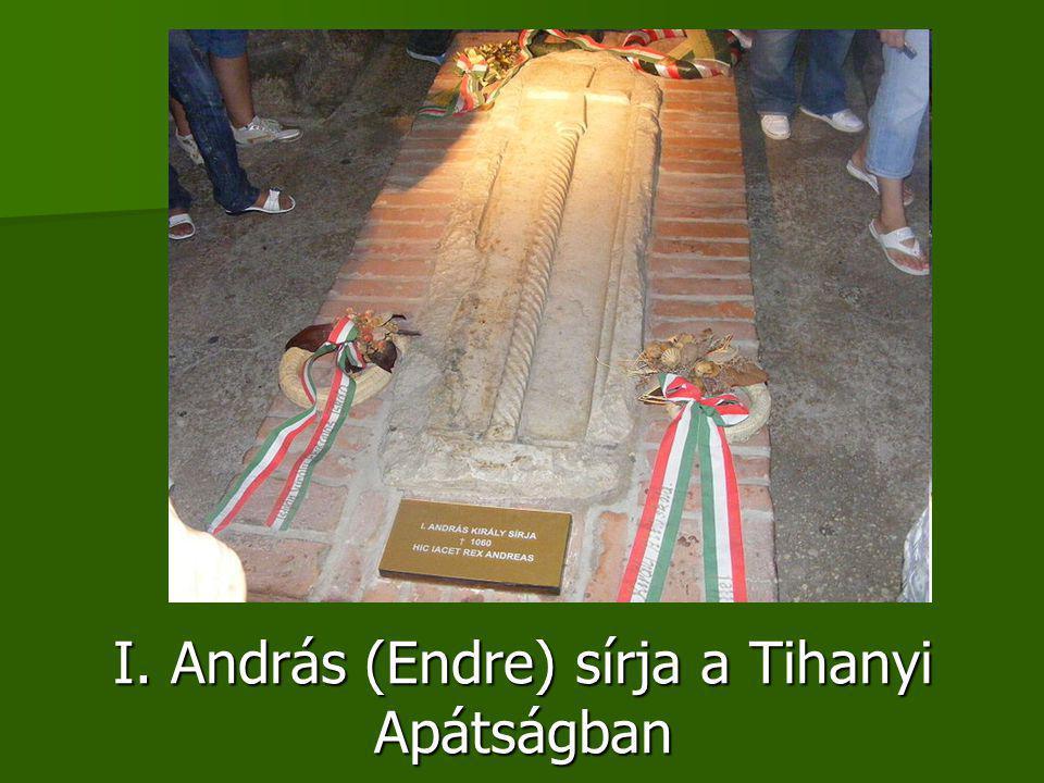 I. András (Endre) sírja a Tihanyi Apátságban