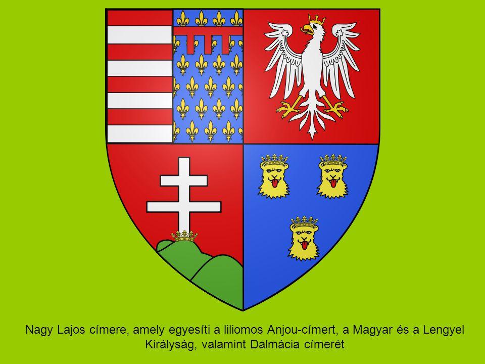 Nagy Lajos címere, amely egyesíti a liliomos Anjou-címert, a Magyar és a Lengyel Királyság, valamint Dalmácia címerét