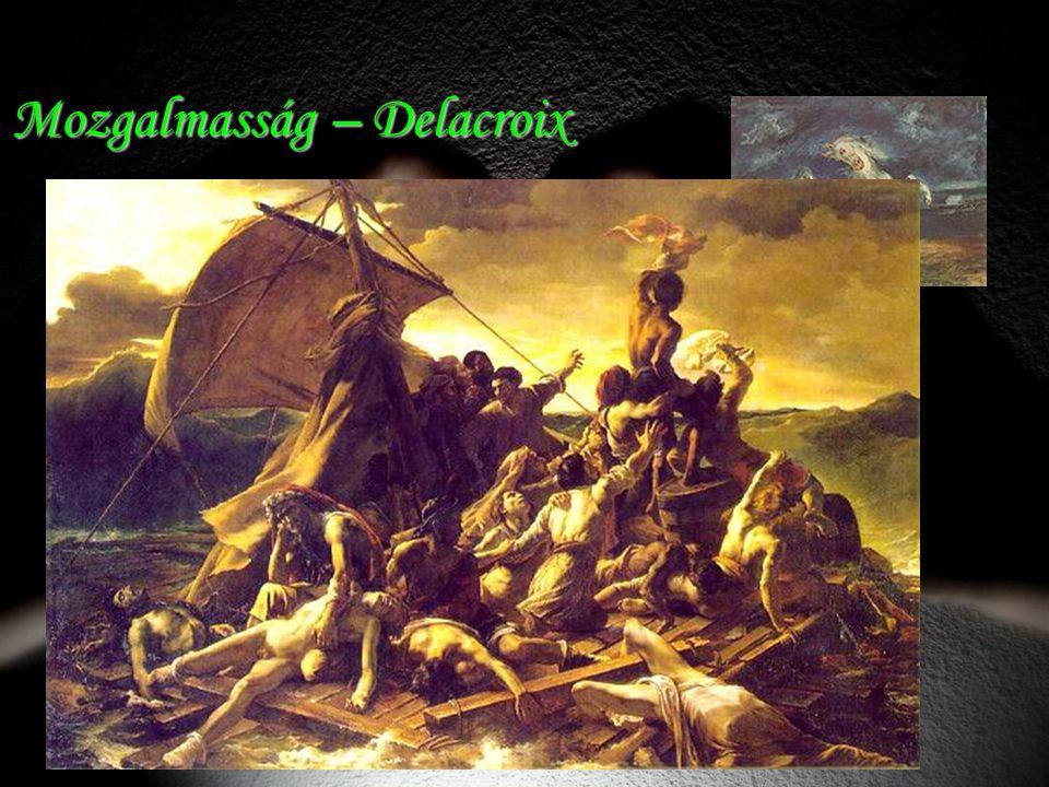 Mozgalmasság – Delacroix
