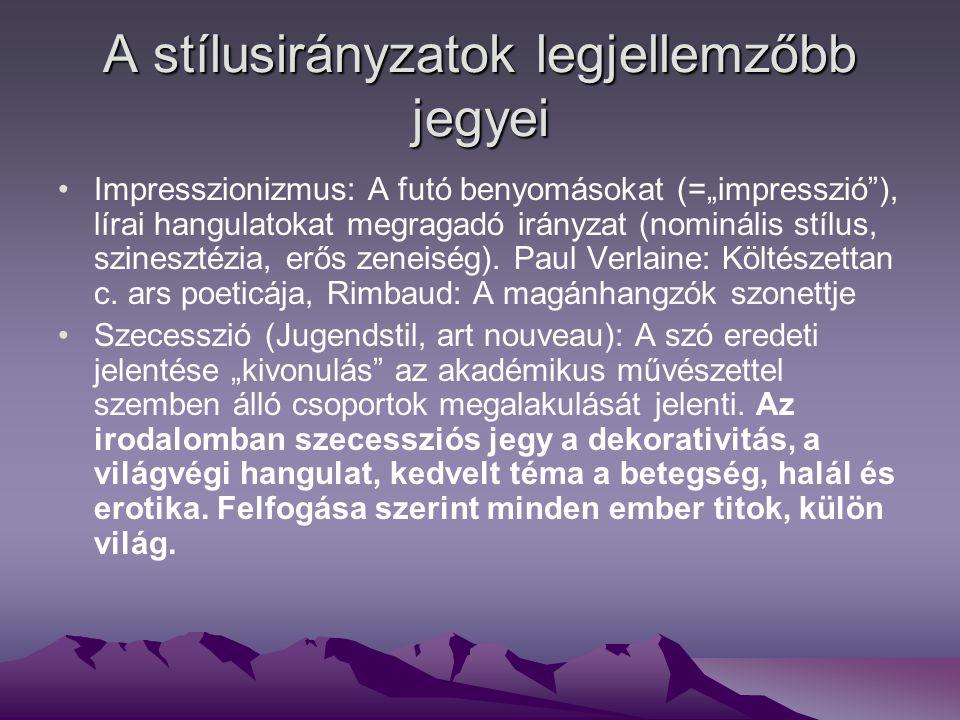 Szimbolizmus: Szervező elve a szimbólum.