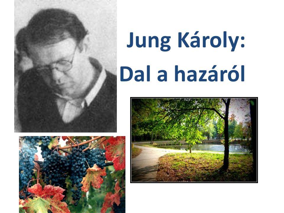 Jung Károly: Dal a hazáról