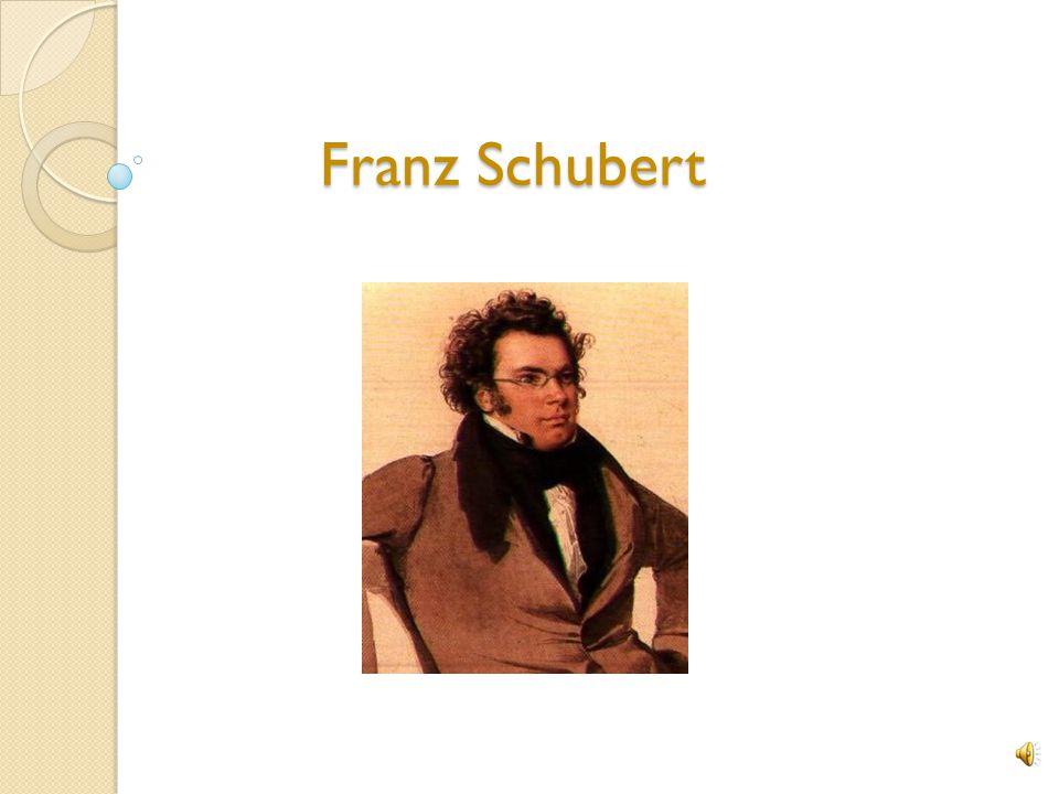 Franz Schubert Franz Schubert