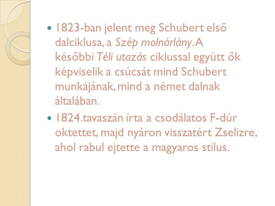 1823-ban jelent meg Schubert első dalciklusa, a Szép molnárlány. A későbbi Téli utazás ciklussal együtt ők képviselik a csúcsát mind Schubert munkáján