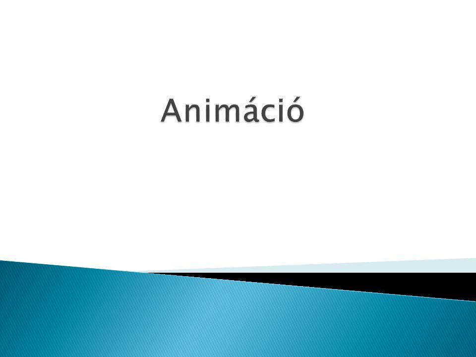 Az animáció nem más, mint egymás után levetített képkocka sorozat.