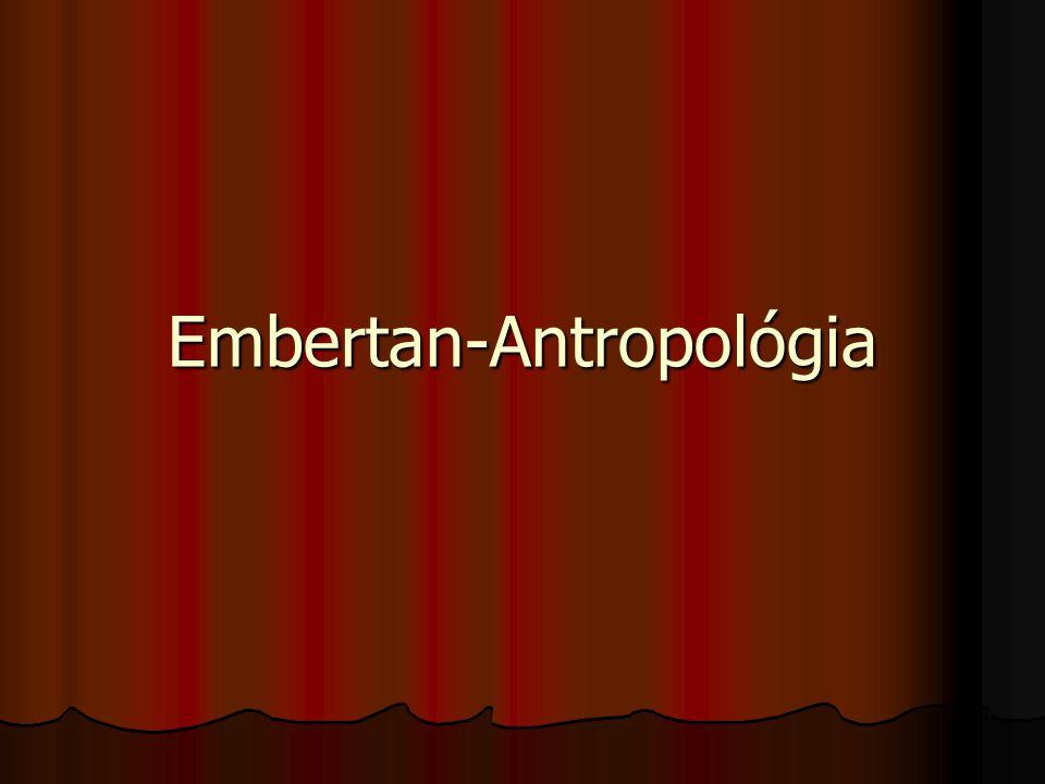 """Az antropológia, vagyis embertan (a görög anthroposz, """"ember szóból) az emberi faj tanulmányozását, az emberről szóló tudományt jelenti."""